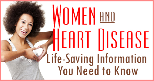Heart Disease in Women - Heart Health Tips for Moms